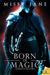 Born of Magic (Gargoyle Masters, #2)