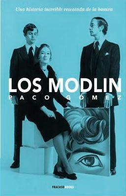 Resultado de imagen de los modlin paco gomez libro