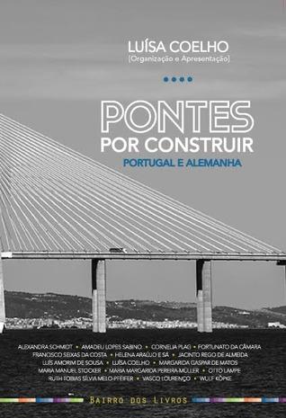 Pontes por construir : Portugal e Alemanha
