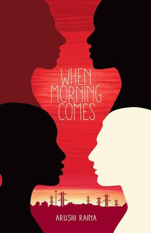 cover of When Morning Comes by Arushi Raina