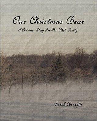 Our Christmas Bear