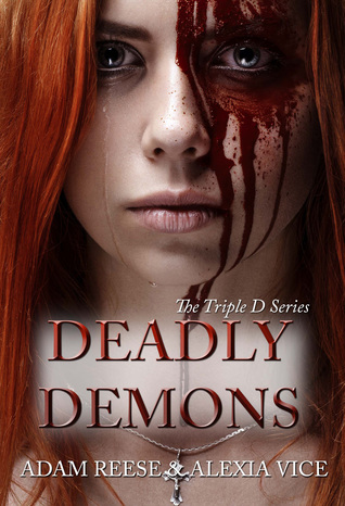 Deadly Demons by Adam Reese