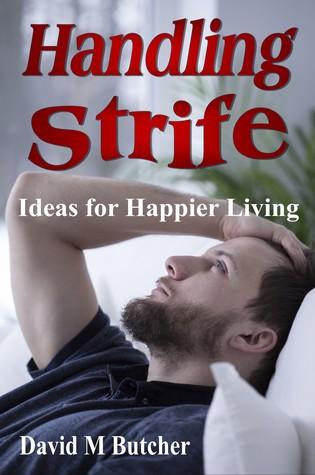 Handling Strife