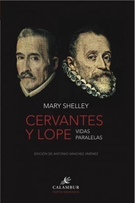 Cervantes y Lope: Vidas paralelas