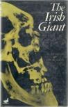 The Irish Giant by G. Frankcom