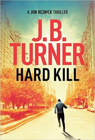 Hard Kill (Jon Reznick, #2)