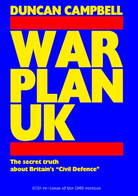 War Plan UK: The Truth About Civil Defence In Britain