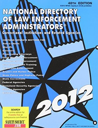 National Directory of Law Enforcement Administrators 2012: Correctional Institutions and Related Agencies
