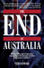 The end of Australia by Vern Gowdie