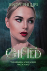 Gifted (Broken Soul, #1)