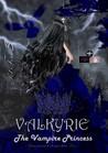 Valkyrie: The Vampire Princess