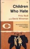 Children Who Hate