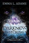 Darkness Watching