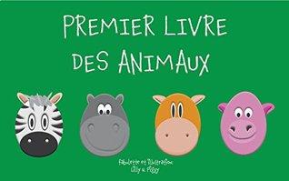 Livres pour bébé: PREMIER LIVRE DES ANIMAUX: