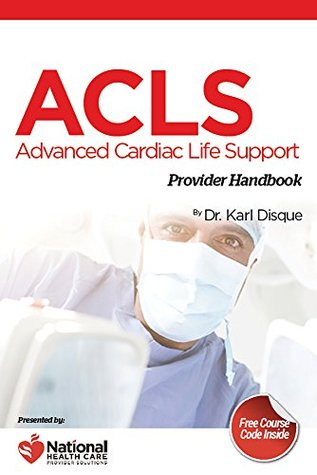 Advanced cardiac life support acls provider handbook by karl disque 30981247 fandeluxe Images