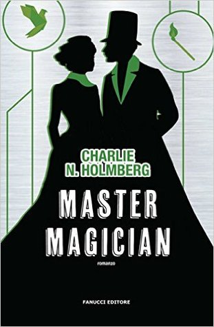 Master Magician (The Paper Magician Trilogy, #3)