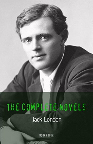 Jack London: The Complete Novels (Book House)