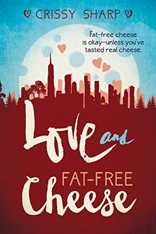 Love and Fat-Free Cheese