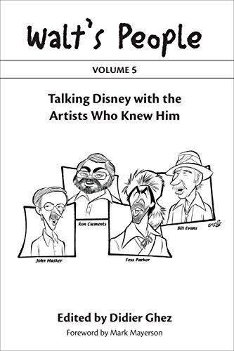 Walt's People: Volume 5: Talking Disney with the Artists Who Knew Him