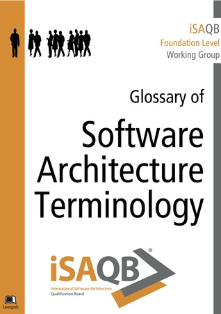 iSAQB Glossary of Software Architecture ...