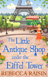 The Little Antique Shop under the Eiffel Tower (The Little Paris Collection, #2)