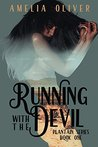 Running with the Devil (Plantain MC Series, #1)