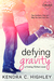 Defying Gravity (Finding Pe...
