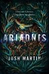Ariadnis by Josh  Martin