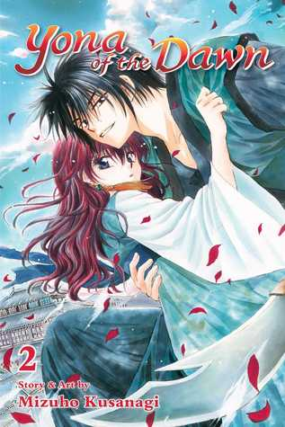 Yona of the Dawn, Vol. 2 (Akatsuki no Yona, #2)