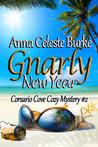 Gnarly New Year by Anna Celeste Burke