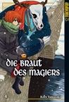 Die Braut des Magiers, Band 4 by Kore Yamazaki