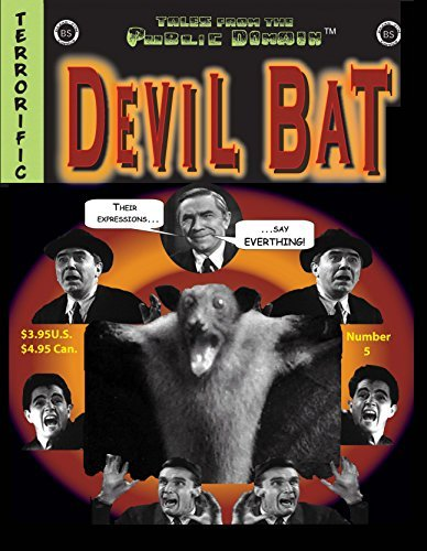 Devil Bat (Tales from the Public Domain Book 5)