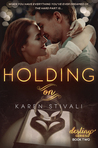 Holding On (The Destiny Series, #2)