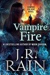 Vampire Fire (Vampire for Hire #12)