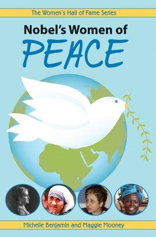 Nobel's Women of Peace (Women's Hall Of Fame Series)