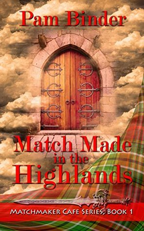 match-made-in-the-highlands-matchmaker-cafe-series-book-1