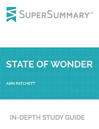 Study Guide: State of Wonder by Ann Patchett