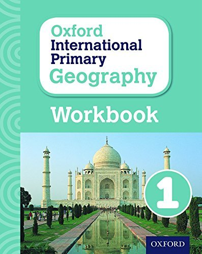 Oxford International Primary Geography: Workbook 1workbook 1