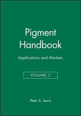 Pigment Handbook, Volume 2: Applications and Markets