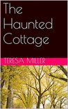 The Haunted Cottage