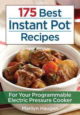 175 Best Instant Pot Recipes: For Your Programmable Electric Pressure Cooker Google ebooks gratis para descargar