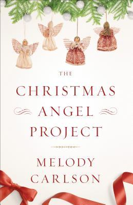 The christmas angel project by melody carlson 28637693 solutioingenieria Choice Image