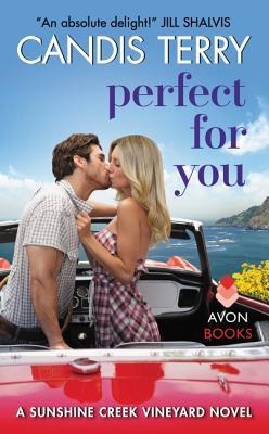 Perfect for You (Sunshine Creek Vineyard, #2)