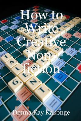 How to Write Creative Non-Fiction
