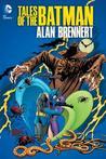 Tales of the Batman: Alan Brennert