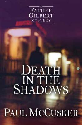 Death in the Shadows (Father Gilbert Mystery #2)