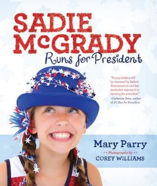 sadie-mcgrady-runs-for-president