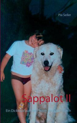 Sappalot II: Ein Dickkopf auf vier Pfoten setzt sich durch