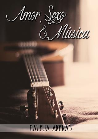 Amor Sexo Y Música (Entre letras y un Café 2)