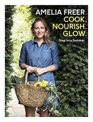 Cook, Nourish, Glow: Step into Summer